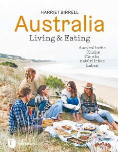 Australia - Living and Eating (eBook, PDF) - Birrell, Harriet