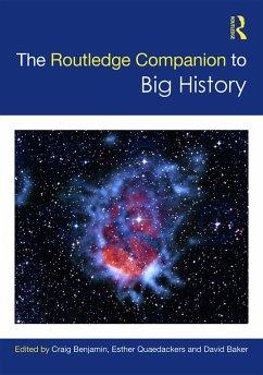 The Routledge Companion to Big History (eBook, ePUB)
