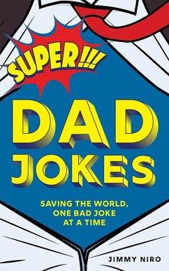 Super Dad Jokes (eBook, ePUB) - Niro, Jimmy
