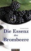 Die Essenz der Brombeere (eBook, ePUB)