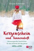 Kerzenschein und Tannenduft (eBook, ePUB)