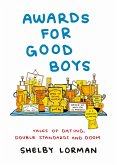 Awards for Good Boys (eBook, ePUB)