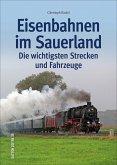 Eisenbahnen im Sauerland (Mängelexemplar)