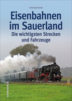 Eisenbahnen im Sauerland (Mängelexemplar) - Riedel, Christoph