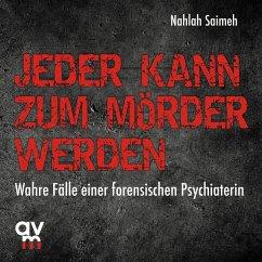 Jeder kann zum Mörder werden (MP3-Download) - Saimeh, Nahlah