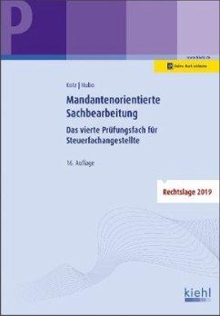 Mandantenorientierte Sachbearbeitung - Kotz, Helmut; Hubo, Dorothee