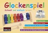 Glockenspiel - Schnell und einfach lernen (mit CD)