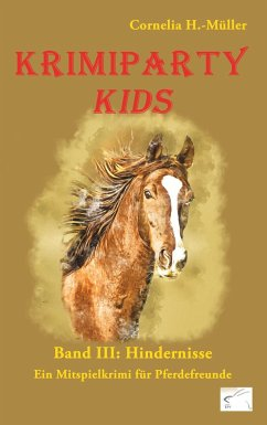 Krimiparty Kids Band 3: Hindernisse