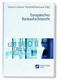 Europäisches Bankaufsichtsrecht