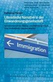 Literarische Narrative in der Einwanderungsgesellschaft