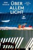 Über allem Licht (DuMont Reiseabenteuer) (eBook, ePUB)