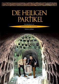 Die heiligen Partikel (eBook, ePUB) - L'Abbate, Stefano