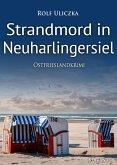 Strandmord in Neuharlingersiel / Kommissare Bert Linnig und Nina Jürgens ermitteln Bd.8 (eBook, ePUB)