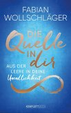 Die Quelle in dir (eBook, ePUB)