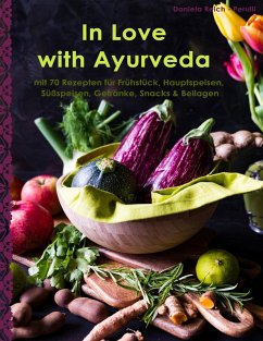 In Love with Ayurveda (eBook, ePUB) - Reich - Perulli, Daniela