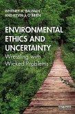 Environmental Ethics and Uncertainty (eBook, ePUB)