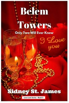 Belem Towers - Only Two Will Ever Know (Love Lost Series, #5) (eBook, ePUB)