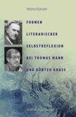 Formen literarischer Selbstreflexion bei Thomas Mann und Günter Grass