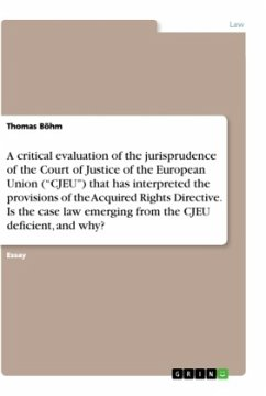 A critical evaluation of the jurisprudence of the Court of Justice of the European Union (