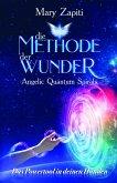 Die Methode der Wunder - Angelic Quantum Spirals