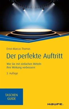 Der perfekte Auftritt (eBook, ePUB) - Thomas, Ernst-Marcus