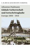 Globale Vorherrschaft und Fortschrittsglaube (eBook, ePUB)