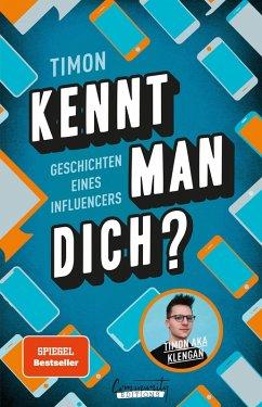 Kennt man dich? Geschichten eines Influencers (eBook, ePUB)