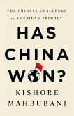 Has China Won? (eBook, ePUB)