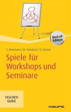 Spiele für Workshops und Seminare (eBook, ePUB) - Schubach, Monika; Beermann, Susanne