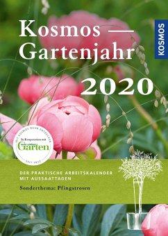 Kosmos Gartenjahr 2020 (eBook, PDF) - Mayer, Joachim