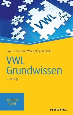 VWL Grundwissen (eBook, PDF) - Weitz, Bernd O.; Eckstein, Anja