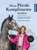 Wenn Pferde Komplimente machen (eBook, PDF)