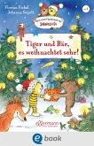 Tiger und Bär, es weihnachtet sehr! (eBook, ePUB)