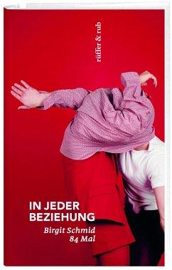 In jeder Beziehung (eBook, ePUB) - Schmid, Birgit