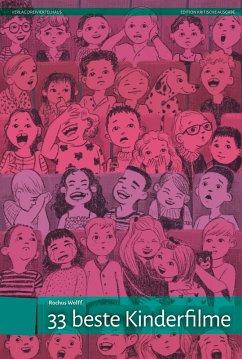 33 beste Kinderfilme (eBook, PDF) - Wolff, Rochus