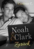 Noah & Clark: Zurück (eBook, ePUB)