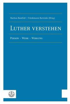 Luther verstehen