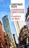 Gebrauchsanweisung für Frankfurt am Main (eBook, ePUB)