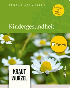 Kindergesundheit (eBook, ePUB) - Achmüller, Arnold