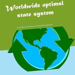 Worldwide optimal state system (eBook, ePUB)