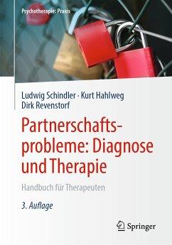 Partnerschaftsprobleme: Diagnose und Therapie (eBook, PDF) - Hahlweg, Kurt; Revenstorf, Dirk; Schindler, Ludwig