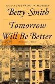 Tomorrow Will Be Better (eBook, ePUB)