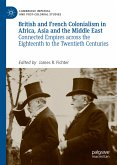 British and French Colonialism in Africa, Asia and the Middle East (eBook, PDF)