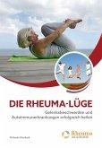 Die Rheuma Lüge (eBook, ePUB)