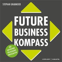 Future Business Kompass (eBook, PDF) - Grabmeier, Stephan