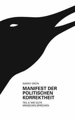 Manifest der politischen Korrektheit - Teil 2 (eBook, ePUB)