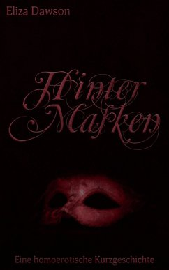 Hinter Masken (eBook, ePUB) - Dawson, Eliza