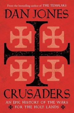 Crusaders (eBook, ePUB) - Jones, Dan