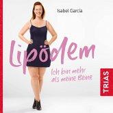 Lipödem - ich bin mehr als meine Beine (Hörbuch, ungekürzte Lesung) (MP3-Download)