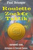 Roulette Zocker Taktik (eBook, ePUB)